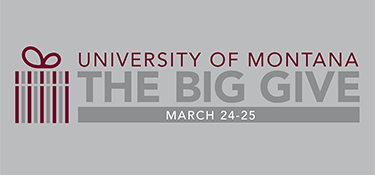 graphic image of a gift box. text reads: University of Montana. The Big Give. March 24-25.